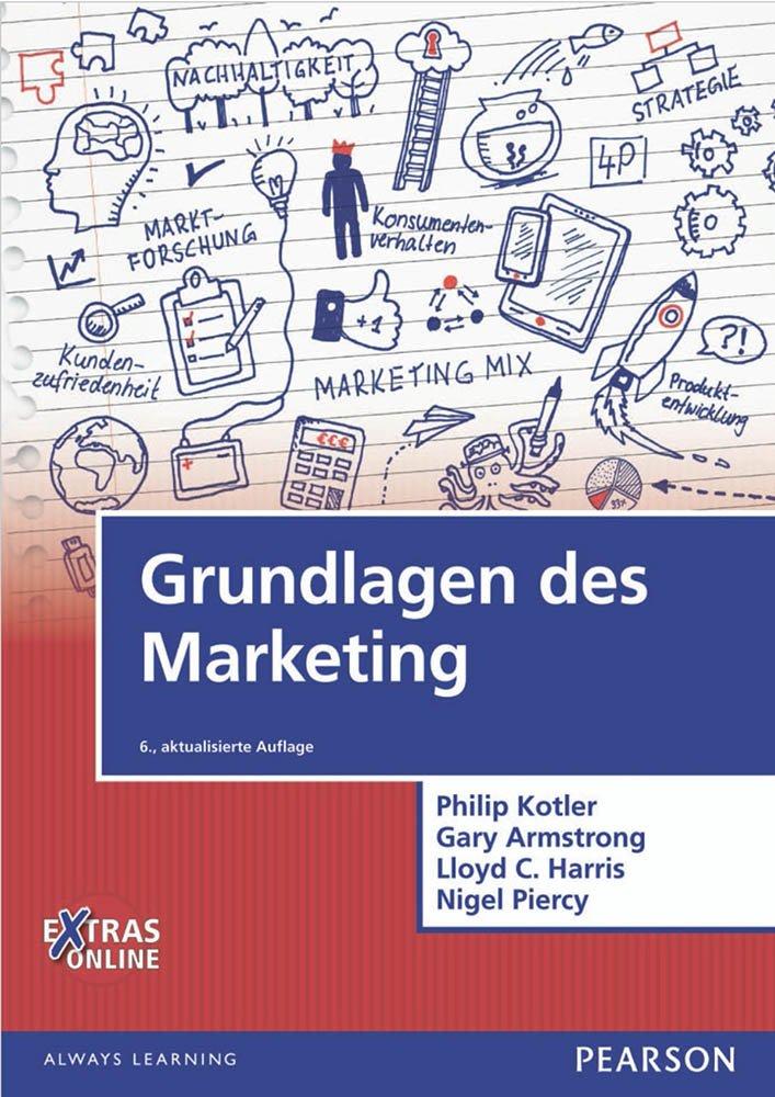 Kotler Grundlagen des Marketing